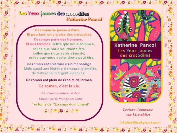 Les Yeux Jaunes des crocodiles, Katherine Pancol