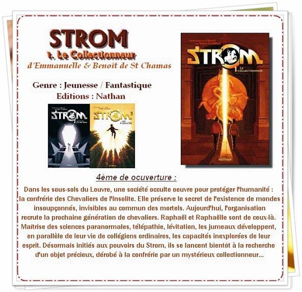 Strom 1 : Le Collectionneur (E&B de St Chamas)