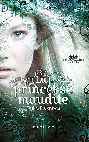 Les Royaumes Invisible : La Princesse Maudite