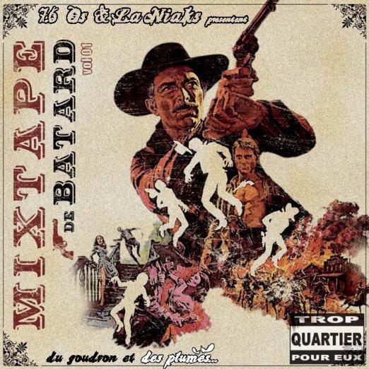 """Mixtape de Batard """"Du Goudron et des Plumes"""""""