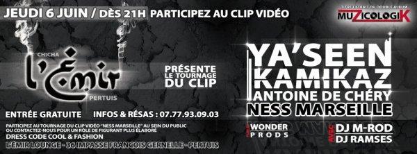 "YA'SEEN feat KAMIKAZ ""Ness Marseille"" TOURNAGE CLIP JEUDI 6 JUIN"