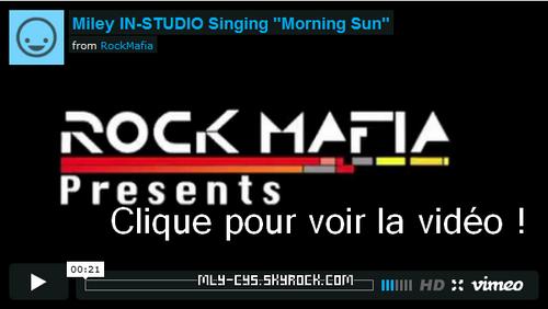 .   10 Janvier 2011 : » La vidéo promotionnelle de l'épisode final de « Hannah Montana » a été révélée ! Vous pouvez la regarder en cliquant là. Cet épisode durera exceptionnellement 1 heure, et sera diffusé aux USA le 16 janvier 2011. . » Rock Mafia a publié une vidéo de Miley chantant en studio un partie de leur chanson « Morning Sun ». Cliquez sur l'image ci-dessous. . » Septembre 2011:  Sortie française de « Lol ».