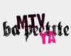 Photo de BA-PEETITE-YA-MTV