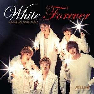 """MBLAQ """"White Forever"""""""