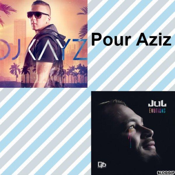 Montage DJ Kayz et Jul créé par moi pour Aziz