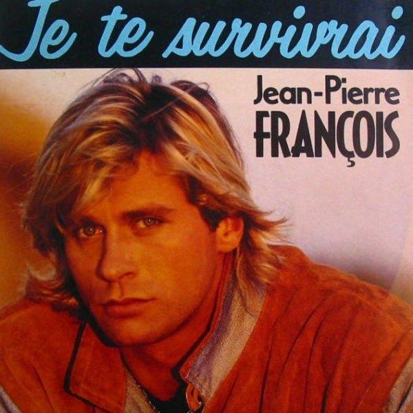 """Paroles de """"Je te survivrai"""" + image Jean-Pierre François"""