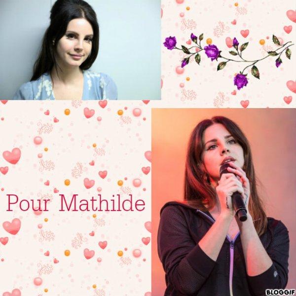 Montage Lana Del Rey créé par moi pour Mathilde