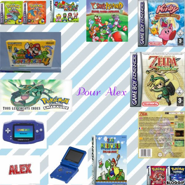 Montage Pokémon version vert feuille Bulbizarre,Pokémon version rouge feu Dracofeu,Super Mario Advance Mario,Luigi,Peach et Toad,Super Mario Advance 3 Bébé Mario et Yoshi,Kirby Amazing Mirror Kirby,Super Mario Advance 4 Mario,The Legend of Zelda Minish Cap Link,Pokémon version émeraude Rayquaza,The Legend of Zelda A Link To The Past / Four Swords Link,une Game Boy Advance,le prénom de Alex,une Game Boy Advance SP,Super Mario Advance 2 Mario et Yoshi,Pokémon version rubis Groudon et Pokémon version saphir Kyogre créé par moi pour Alex