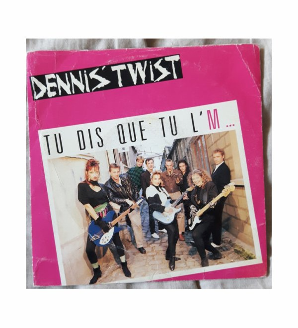 """Paroles de """"Tu dis que tu l'M"""" + image Dennis' Twist"""