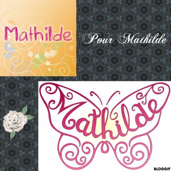 Montage le prénom de Mathilde créé par moi pour Mathilde