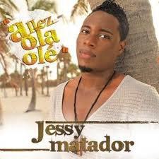 Jessy matador Olé Olé !