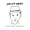 Coyotes- Jason Mraz