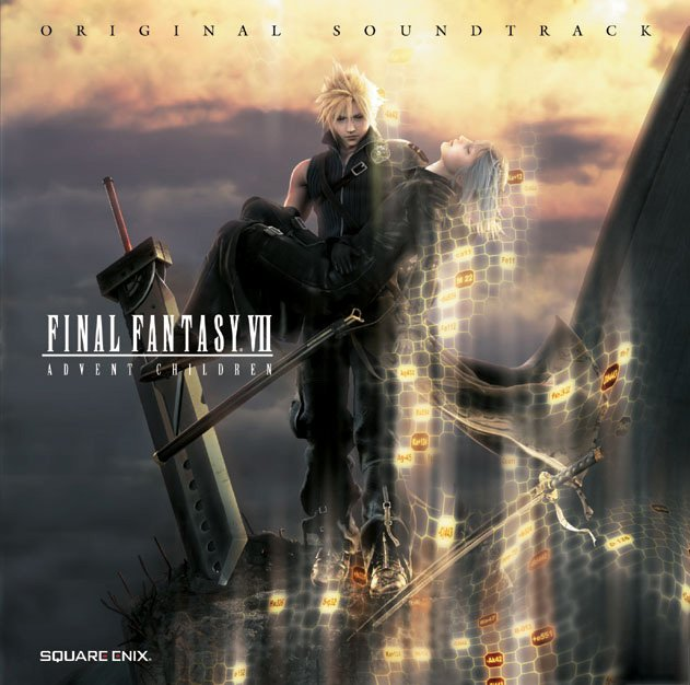Final Fantasy VII Advent Children Original Soundtrack / Water 528hz (2005)