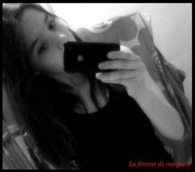 lLa Femme de ma vie. ♥