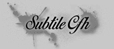 Subtile Cfh