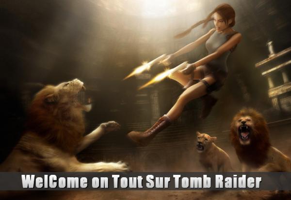 Bienvenue sur Tout-Sur-Tomb-Raider