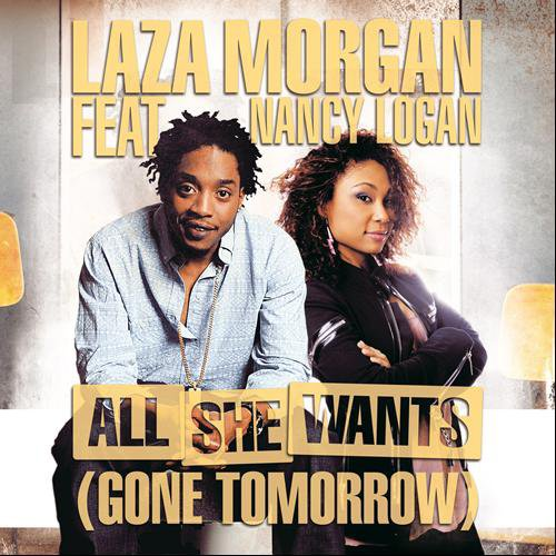 "Laza Morgan invite Nancy Logan pour le clip de ""All That She Wants (Gone Tomorrow)"" !"