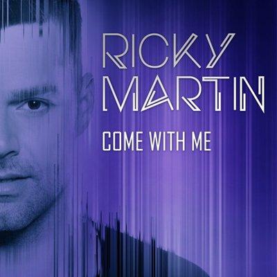 """Ecoute l'excellent nouveau single de RICKY MARTIN """"Come With Me"""" !!"""