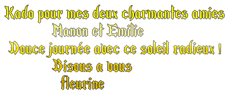 ..kado de mon amie   Fleurine ....Merci