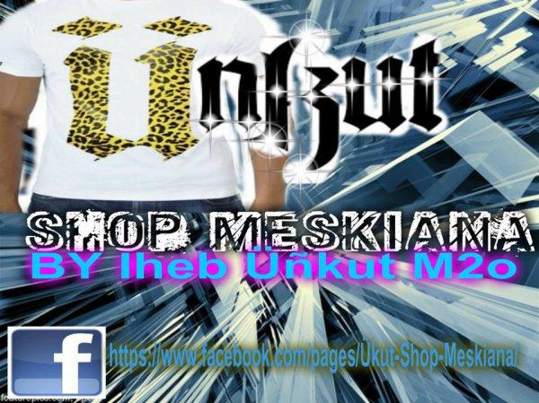 Üŋkut Shop Meskiana