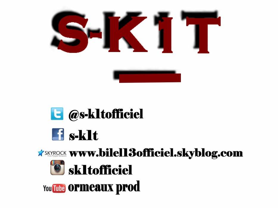 S-k1t (13eme balle)