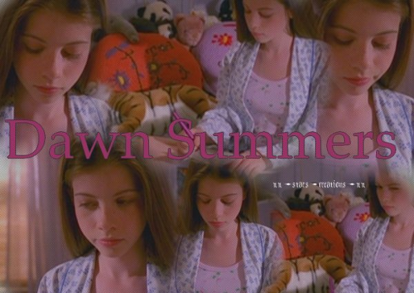 Buffy the Vampire Slayer : Dawn Summers