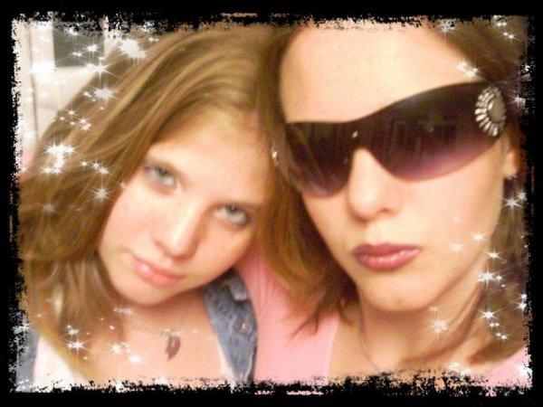prescillia (ma soeur) et moi