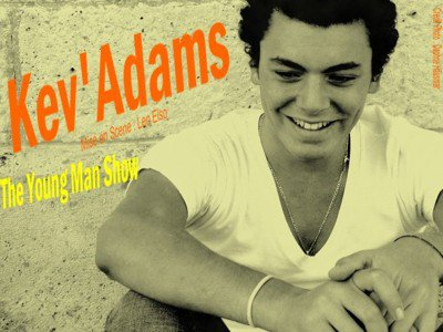 KEV' ADAMS! ♥
