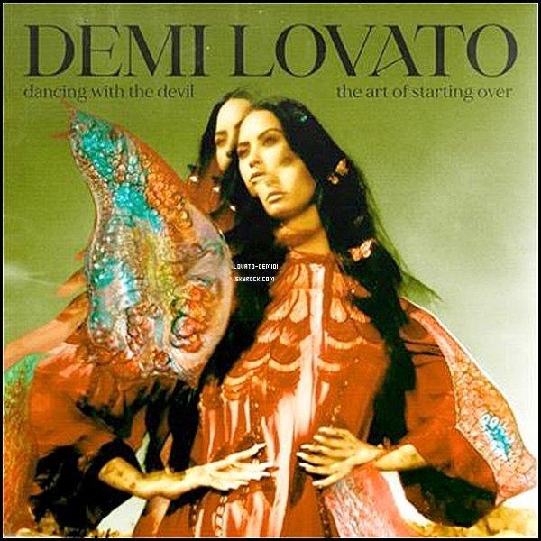 """Découvrez le nouvel album de Demi Lovato """"Dancing with the Devil... the Art of Starting Over"""""""
