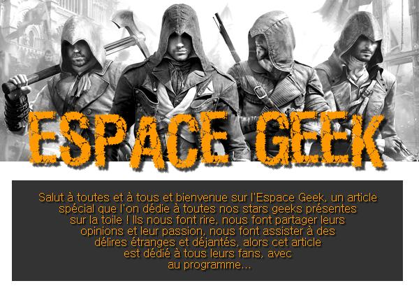 ■ Espace Geek ■