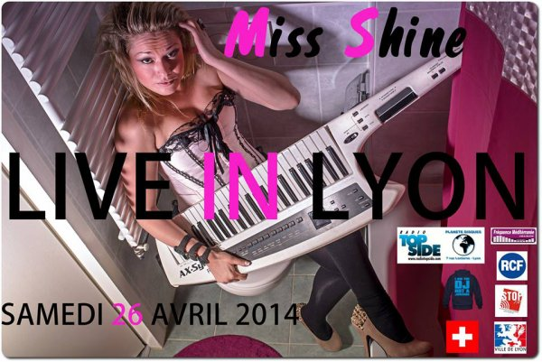 Miss Shine (Live Lyon 26.04.2014)