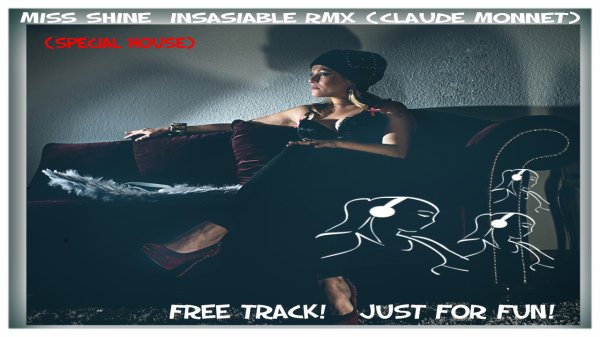 Miss Shine - Insatiable Rmx - Claude Monnet - Back to fundamentals
