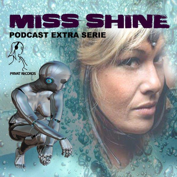 Miss Shine - Podcast - Special Issue - Techno Melodic progressive