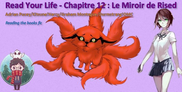 Hogwarts : Read Your Life 12 ~ Le Miroir de Risèd - Blog de