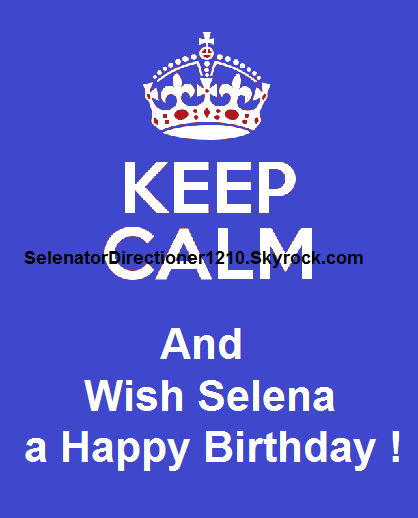 HAPPY BIRTHDAY SELENA GOMEZ !!!!