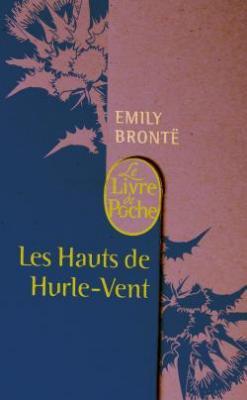 Les hauts des Hurlevent d'Emily Brontë