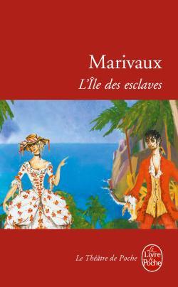 L'Île des esclaves de Marivaux