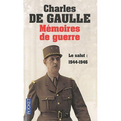 Le Salut, Mémoires de Guerre de De Gaulle