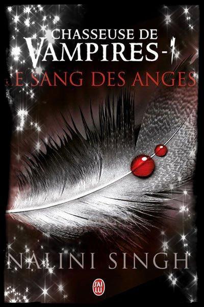 "La saga ""Chasseuse de vampires"" de Nalini Singh..."