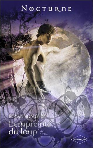 La Légende des Loups, l'Empreinte du loup de Rhyannon Byrd.