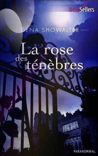 """""""Les Seigneurs de l'Ombre, la Rose des Ténèbres"""" de Gena Showalter."""