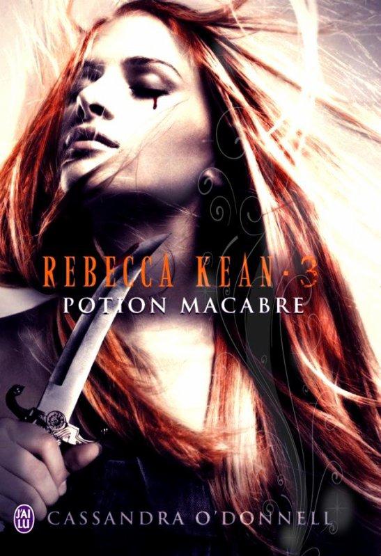 """""""Rebecca Kean, Potion Macabre"""" de Cassandra O'Donnell."""