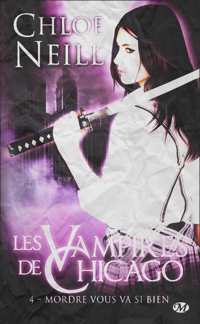 """""""Les Vampires de Chicago, Mordre vous va si bien"""" de Chloé Neill."""