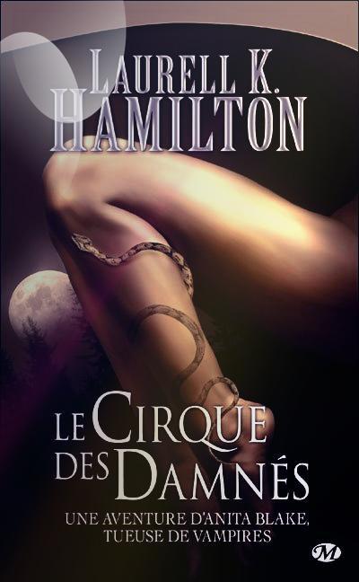 """""""Anita Blake, le Cirque des Damnés"""" de Laurell K Hamilton."""