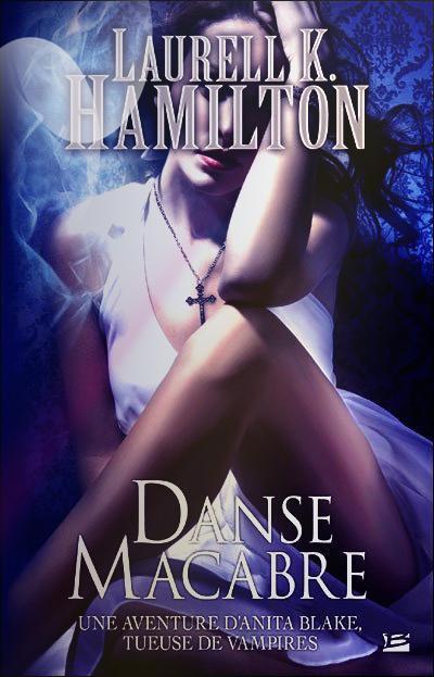"""Anita Blake, Danse Macabre"" de Laurell K Hamilton."