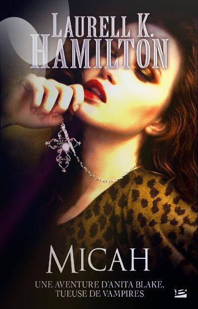 """Anita Blake, Micah"" de Laurell K Hamilton."