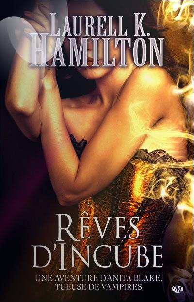 """Anita Blake, Rêves d'Incube"" de Laurell K Hamilton."
