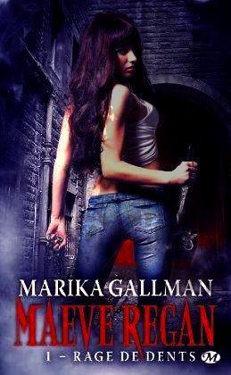 Maeve Regan, Rage de Dents de Marika Gallman.