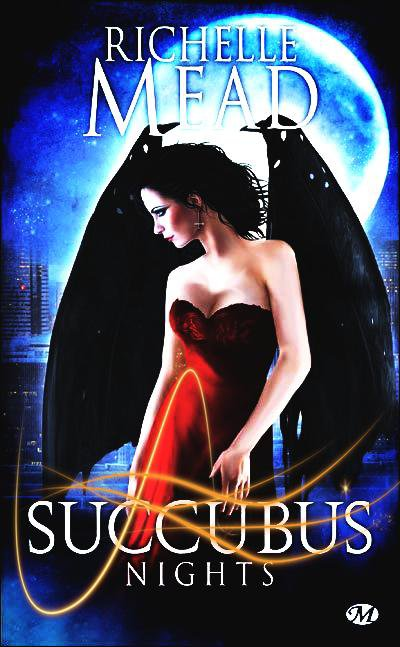 """Georgina Kincaid, Succubus Nights"" de Richelle Mead."