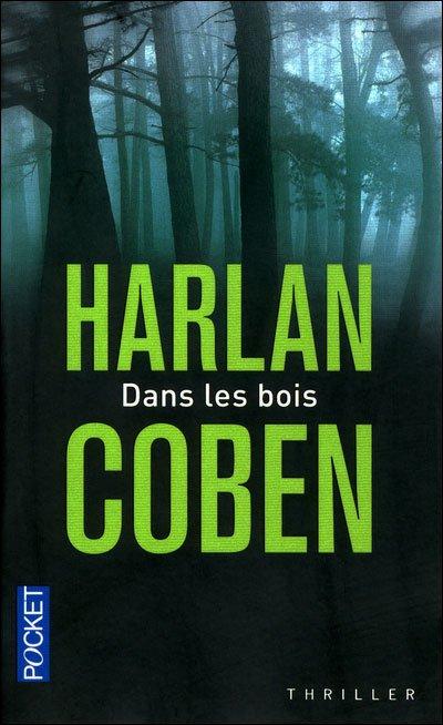 """""""Dans les bois"""" d'Harlan Coben."""